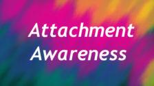 Attachment Awareness in Schools